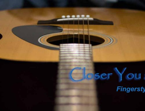 Closer You and I – Fingerstyle Guitar