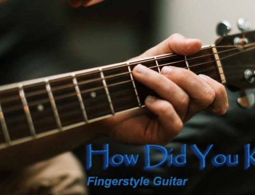 How Did You Know – Fingerstyle Guitar