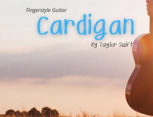 Cardigan by Taylor Swift – Easy Fingerstyle Guitar Tab