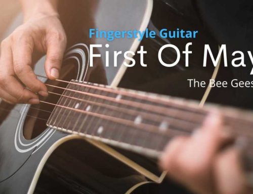 First Of May – Bee Gees | Fingerstyle Guitar Tab