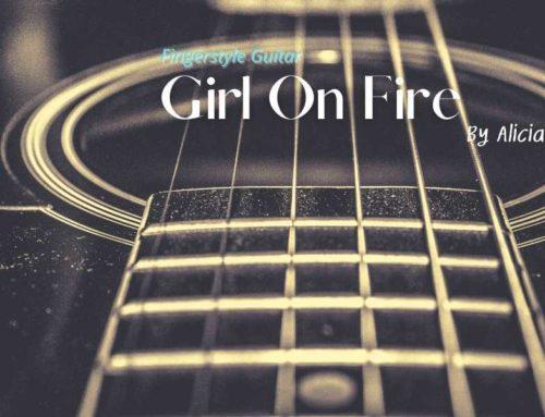 Girl On Fire Fingerstyle Tabs – Alicia Keys