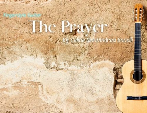 The Prayer Fingerstyle Tabs – Celine Dion and Andrea Bocelli