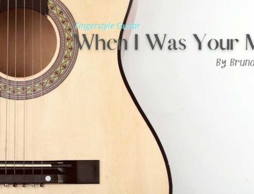 When I Was Your Man – Fingerstyle Guitar Tab