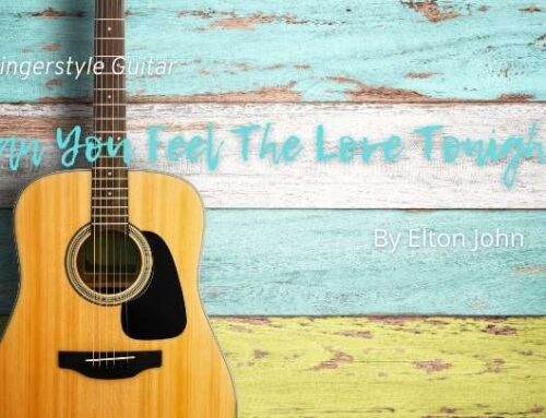 Can You Feel The Love Tonight – Fingerstyle Guitar Tabs