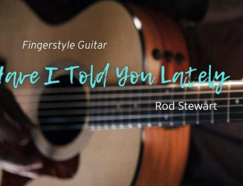 Have I Told You Lately Fingerstyle Tabs